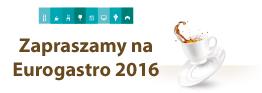 Zapraszamy na Eurogastro 2016
